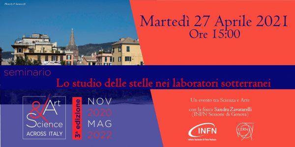 """ATTENZIONE! Tappa di Genova – 27 Aprile 2021 ore 15:00: """"Lo studio delle stelle nei laboratori sotterranei"""""""