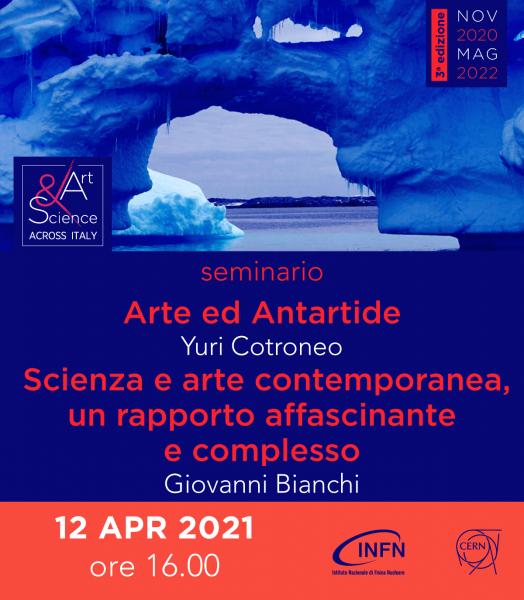 Evento Nazionale: 12 aprile ore 16:00 – Arte ed Antartide (Yuri Cotroneo) Scienza e arte contemporanea, un rapporto affascinante e complesso  (Giovanni Bianchi)