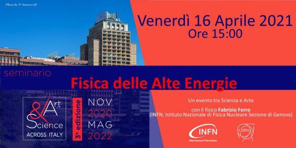 """Tappa di Genova – 16 Aprile 2021 ore 15:00: """"Fisica delle alte energie"""""""