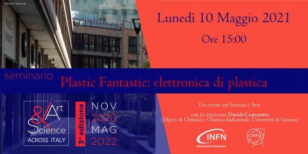 """Tappa di Genova – 10 Maggio 2021 ore 15:00: """"Plastic Fantastic: elettronica di plastica"""""""